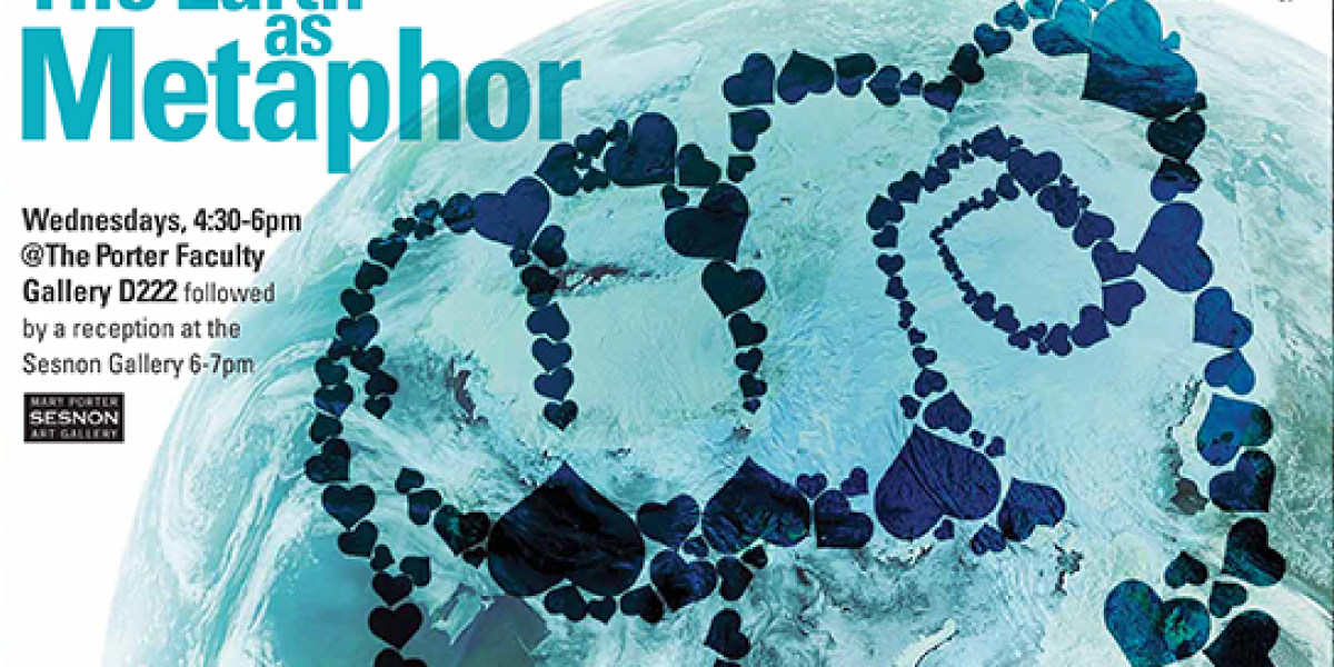 The Earth as Metaphor: Public LectureSeries